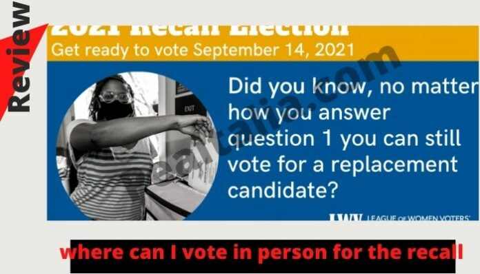 where can I vote in person for the recall